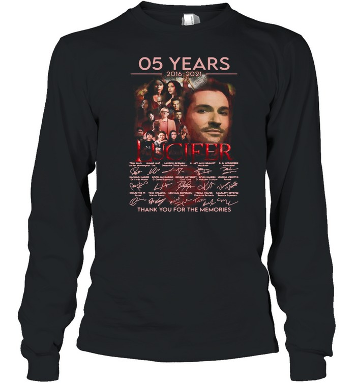 Lucifer 05 Years 2016 2021 Signatures Thank You For The Memories T-shirt Long Sleeved T-shirt