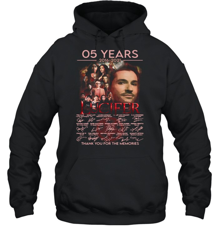 Lucifer 05 Years 2016 2021 Signatures Thank You For The Memories T-shirt Unisex Hoodie